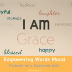 Empowering Words Painted on Bedroom Wall