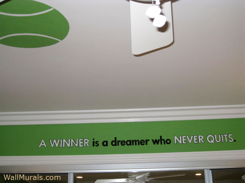 Tennis Mural and Painted Quote
