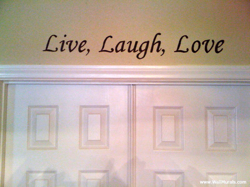 Painted Quote - Live Laugh Love